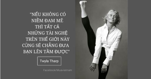 twyla-tharp-quotes-neu-khong-co-niem-dam-me